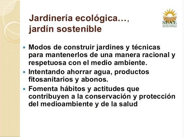 Consideraciones de jardineria ecol gica for Jardineria ecologica
