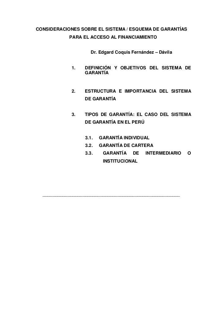 CONSIDERACIONES SOBRE EL SISTEMA / ESQUEMA DE GARANTÍAS            PARA EL ACCESO AL FINANCIAMIENTO                     Dr...