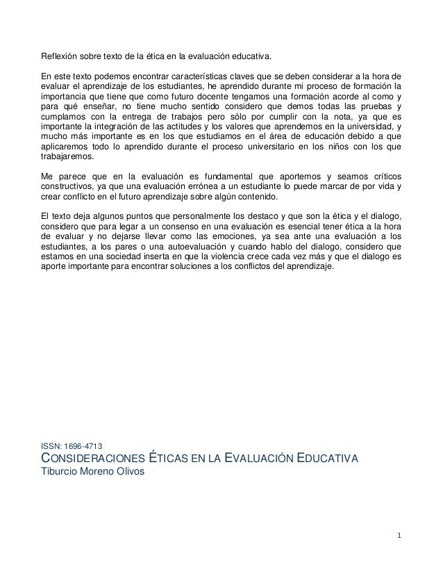 1 Reflexión sobre texto de la ética en la evaluación educativa. En este texto podemos encontrar características claves que...