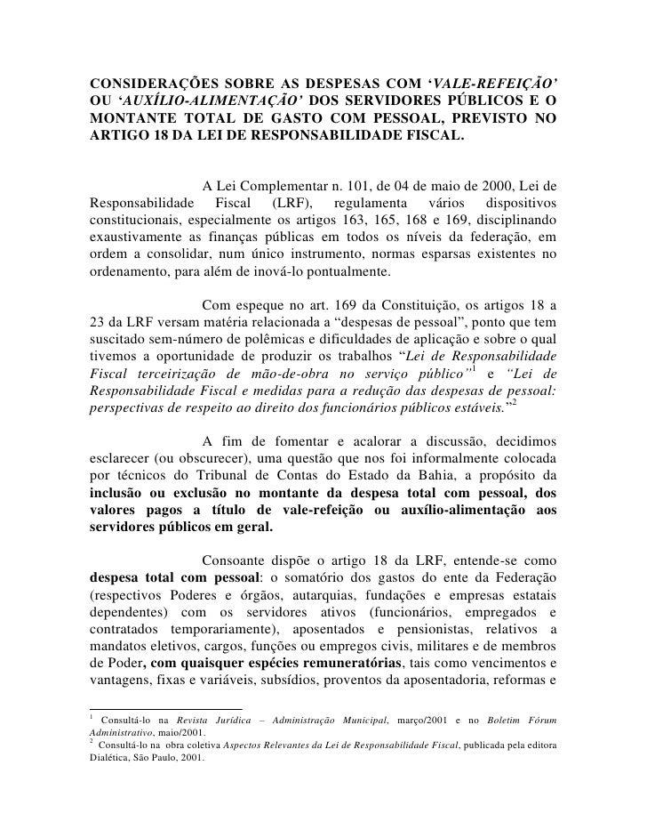 CONSIDERAÇÕES SOBRE AS DESPESAS COM 'VALE-REFEIÇÃO' OU 'AUXÍLIO-ALIMENTAÇÃO' DOS SERVIDORES PÚBLICOS E O MONTANTE TOTAL DE...