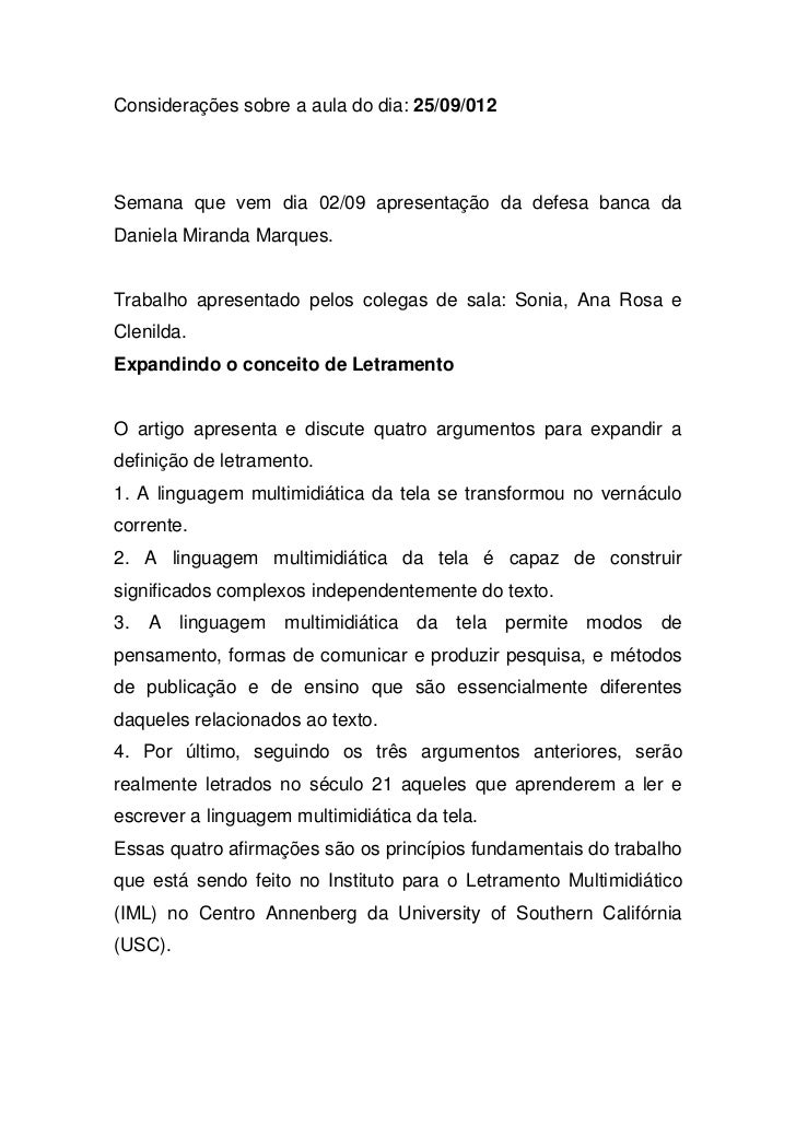 Considerações sobre a aula do dia: 25/09/012Semana que vem dia 02/09 apresentação da defesa banca daDaniela Miranda Marque...