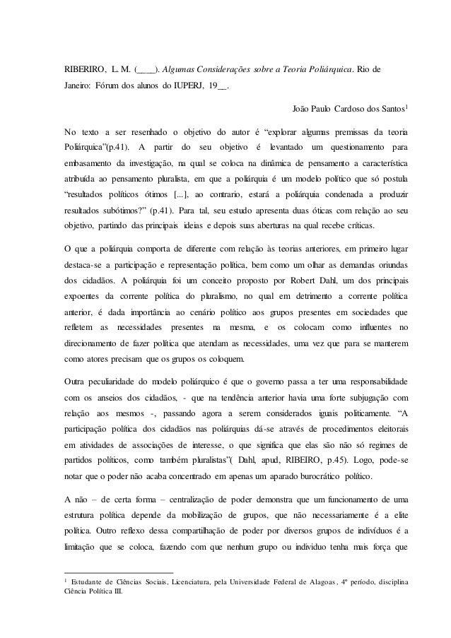 RIBERIRO, L. M. (____). Algumas Considerações sobre a Teoria Poliárquica. Rio de Janeiro: Fórum dos alunos do IUPERJ, 19__...