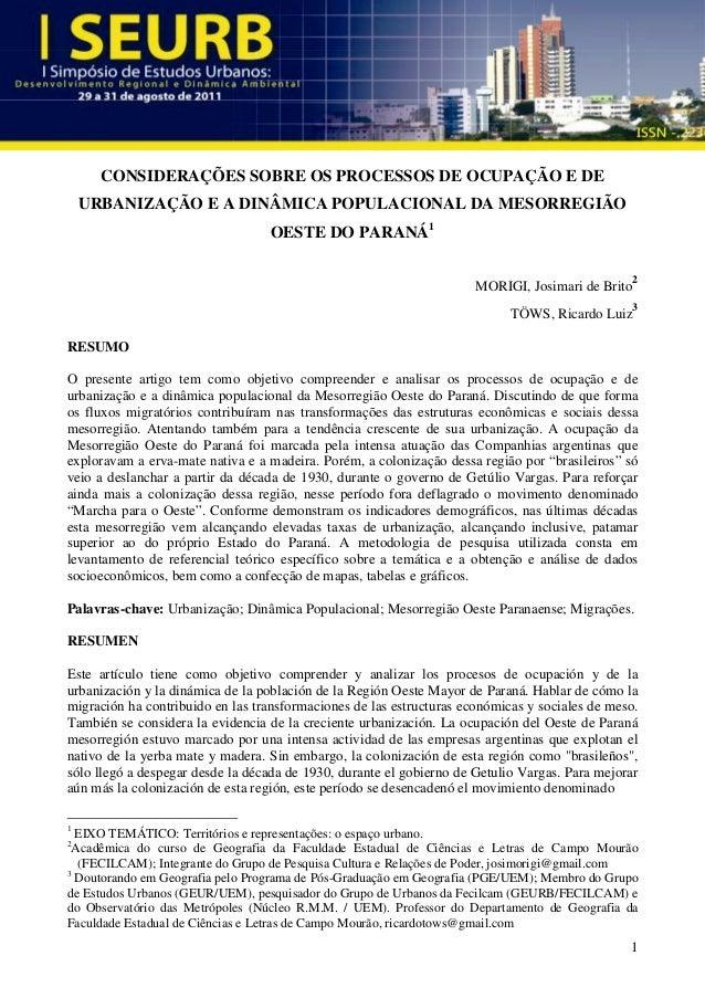 1 CONSIDERAÇÕES SOBRE OS PROCESSOS DE OCUPAÇÃO E DE URBANIZAÇÃO E A DINÂMICA POPULACIONAL DA MESORREGIÃO OESTE DO PARANÁ1 ...