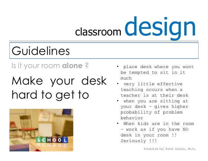 Classroom Design Considerations ~ Considerations for all teachers