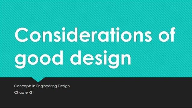 Considerations of good design