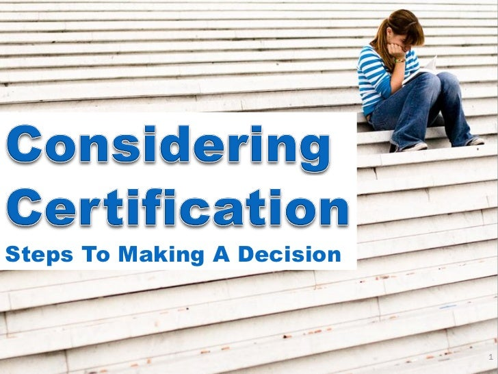 Steps To Making A Decision                             1