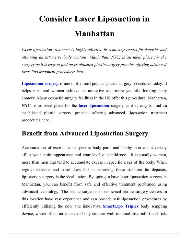 Consider Laser Liposuction in                               ManhattanLaser liposuction treatment is highly effective in re...