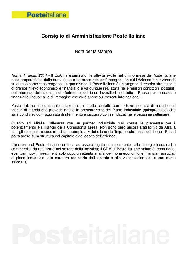 Consiglio di Amministrazione Poste Italiane Nota per la stampa Roma 1° luglio 2014 - Il CdA ha esaminato le attività svolt...