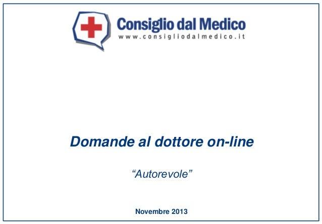 """Domande al dottore on-line """"Autorevole""""  Novembre 2013"""