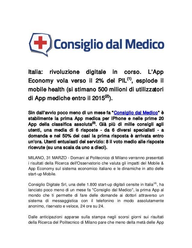 Italia: rivoluzione digitale in corso. L'App Economy vola verso il 2% del PIL(1) , esplode il mobile health (si stimano 50...