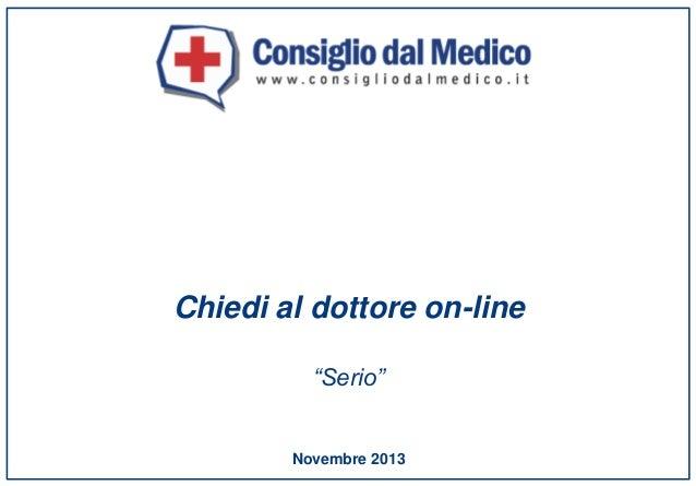 """Chiedi al dottore on-line """"Serio""""  Novembre 2013"""