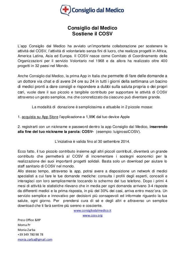 Consiglio dal Medico Sostiene il COSV L'app Consiglio dal Medico ha avviato un'importante collaborazione per sostenere le ...