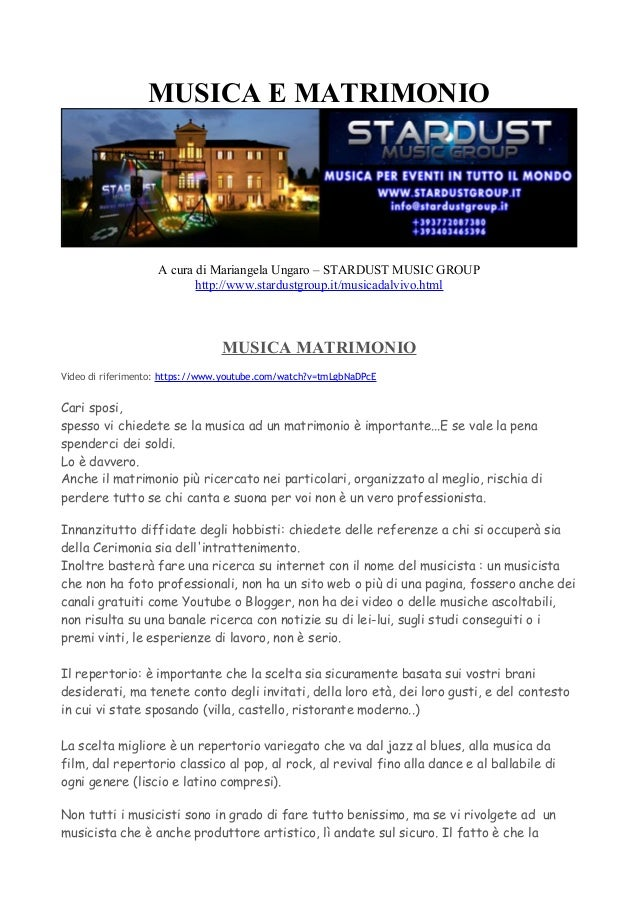 MUSICA E MATRIMONIO A cura di Mariangela Ungaro – STARDUST MUSIC GROUP http://www.stardustgroup.it/musicadalvivo.html MUSI...