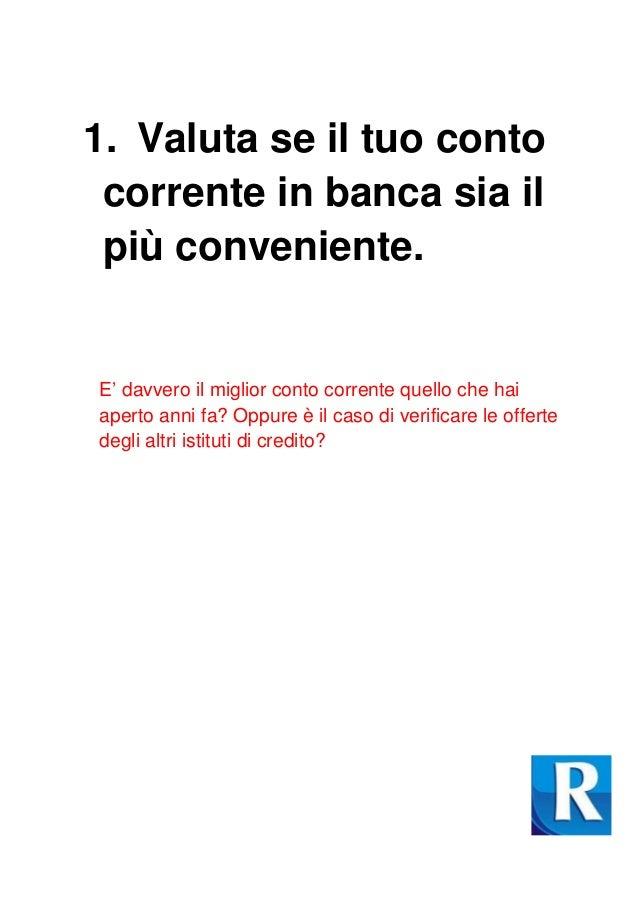 Consigli per risparmiare - La banca piu conveniente per aprire un conto corrente ...