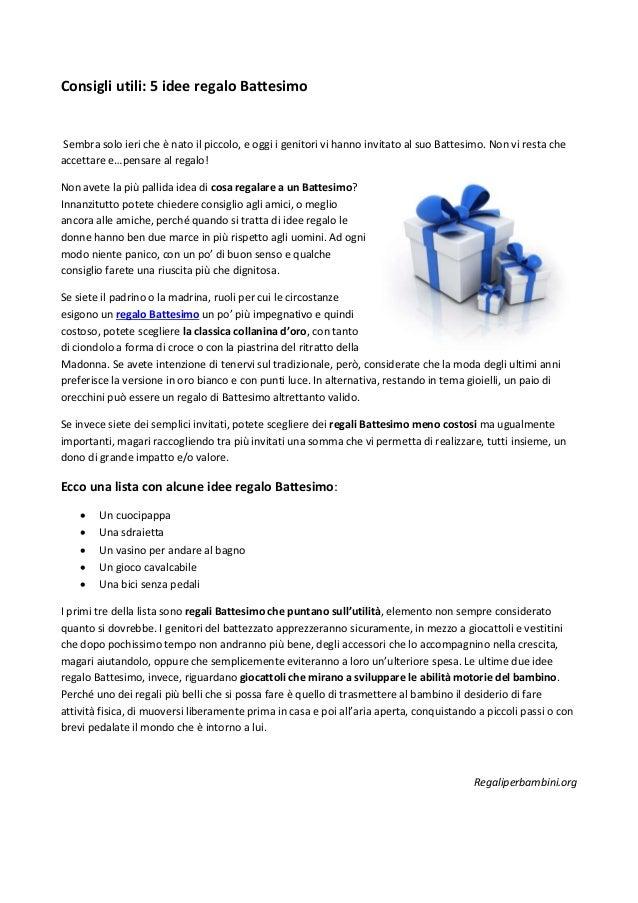 Consigli utili 5 idee regalo battesimo for Idee regalo utili