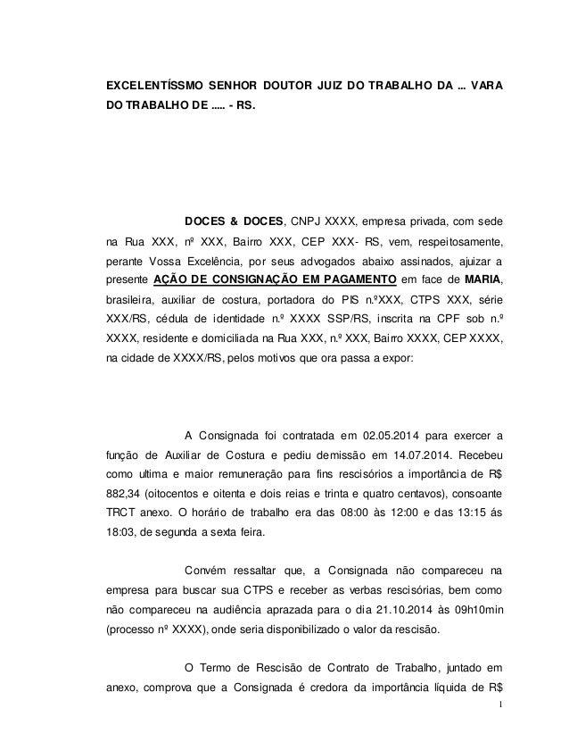 EXCELENTÍSSMO SENHOR DOUTOR JUIZ DO TRABALHO DA ... VARA  DO TRABALHO DE ..... - RS.  DOCES & DOCES, CNPJ XXXX, empresa pr...