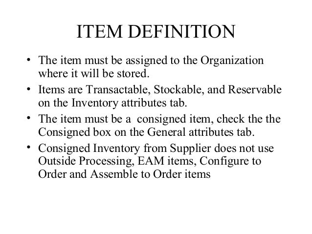 Consignment inventory – Consignment Agreement Definition