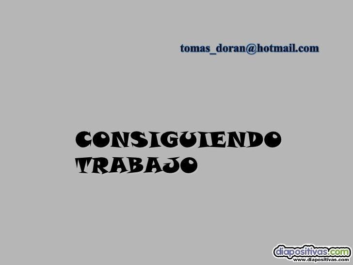 CONSIGUIENDO TRABAJO