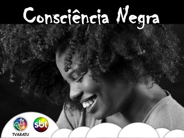 Consciência Negra            Dia da Consciência Negra