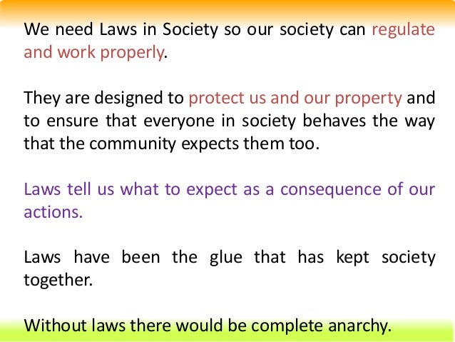 why do we need laws