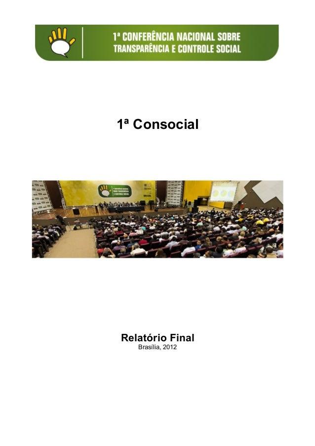 1ª ConsocialRelatório Final   Brasília, 2012
