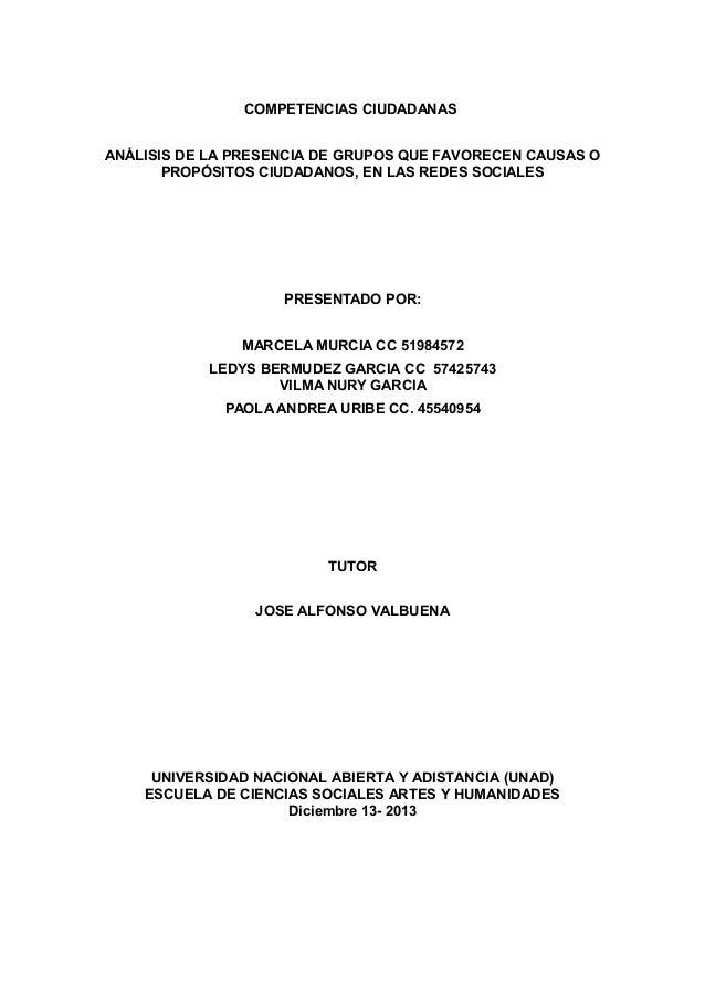 COMPETENCIAS CIUDADANAS ANÁLISIS DE LA PRESENCIA DE GRUPOS QUE FAVORECEN CAUSAS O PROPÓSITOS CIUDADANOS, EN LAS REDES SOCI...