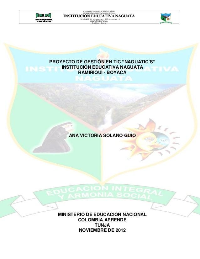 MINISTERIO DE EDUCACIÓN NACIONAL              SECRETARÍA DE EDUCACIÓN DE BOYACÁ     INSTITUCIÓN EDUCATIVA NAGUATA         ...