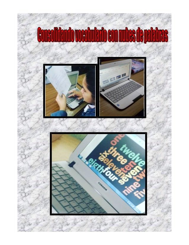Título: Consolidando vocabulario con nubes de palabras Autor/es: María José Giavedoni Área/s: Inglés Nivel/grado- año: 7mo...