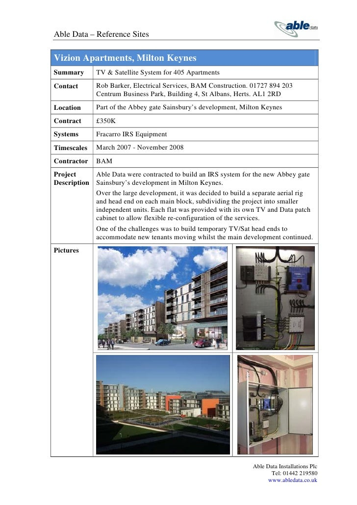 Able Data – Reference SitesVizion Apartments, Milton KeynesSummary      TV & Satellite System for 405 ApartmentsContact   ...