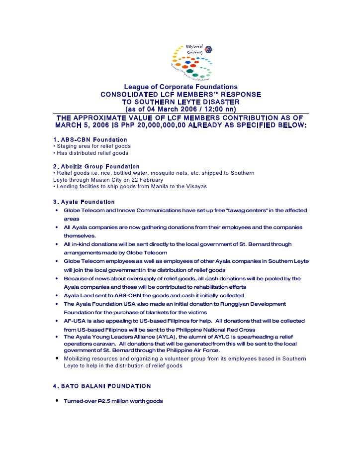 League of Corporate Foundations            CONSOLIDATED LCF MEMBERS'* RESPONSE                  TO SOUTHERN LEYTE DISASTER...