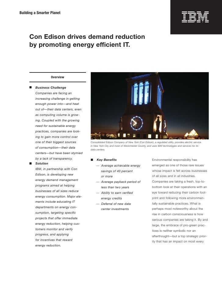 Building a Smarter Planet           Con Edison drives demand reduction       by promoting energy efficient IT.            ...