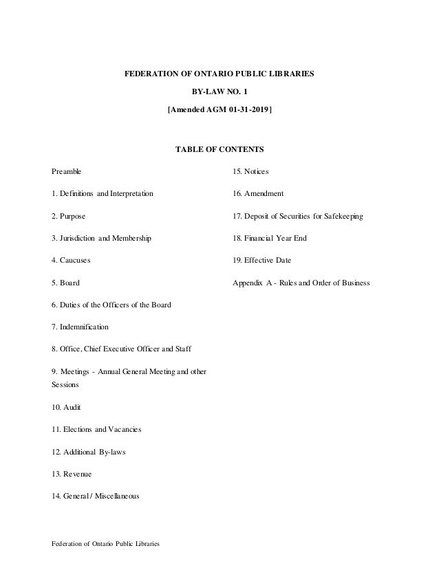 Federation of Ontario Public Libraries FEDERATION OF ONTARIO PUBLIC LIBRARIES BY-LAW NO. 1 [Amended AGM 01-31-2019] TABLE ...