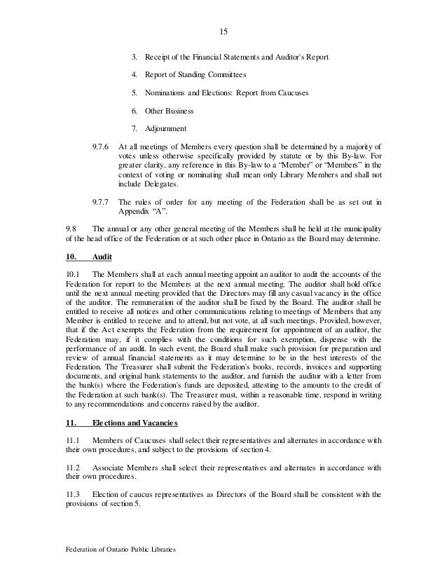 15 Federation of Ontario Public Libraries 3. Receipt of the Financial Statements and Auditor's Report 4. Report of Standin...