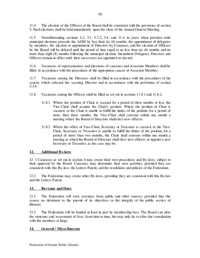 16 Federation of Ontario Public Libraries 11.4 The election of the Officers of the Board shall be consistent with the prov...
