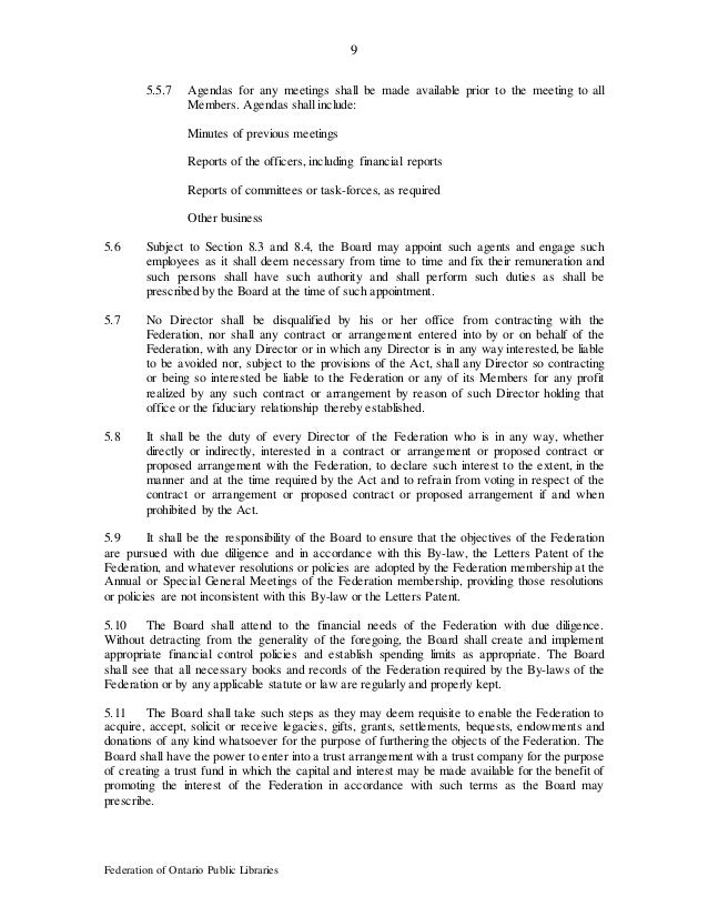 9 Federation of Ontario Public Libraries 5.5.7 Agendas for any meetings shall be made available prior to the meeting to al...