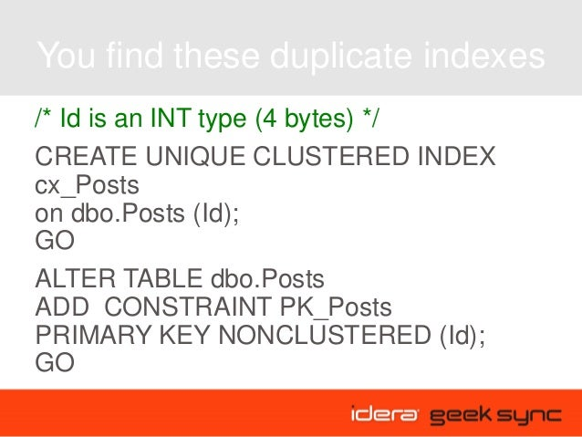 Geek sync i consolidating indexes in sql server - Alter table add constraint primary key ...