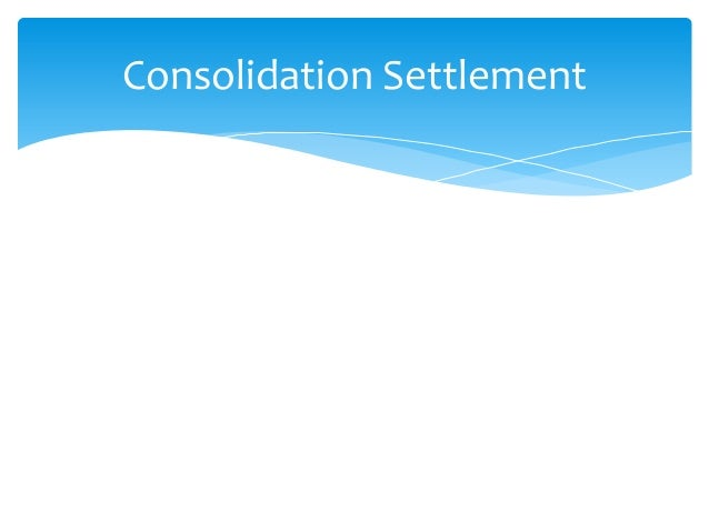 Consolidation Settlement