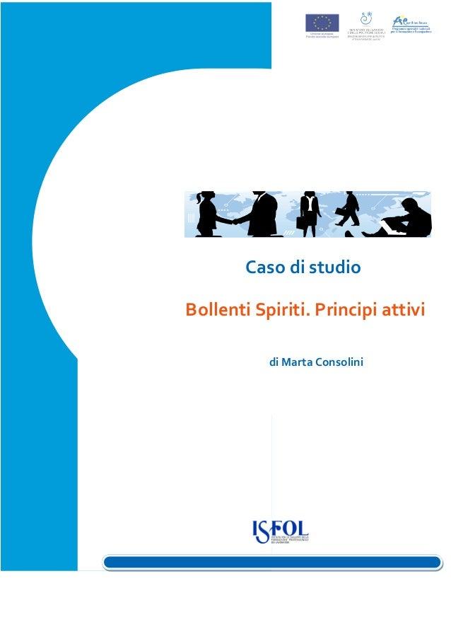 """Bollenti spiriti. La partecipazione dei giovani in """"Principi attivi""""Ottobre 2012Marta ConsoliniCaso di studioBollenti Spir..."""