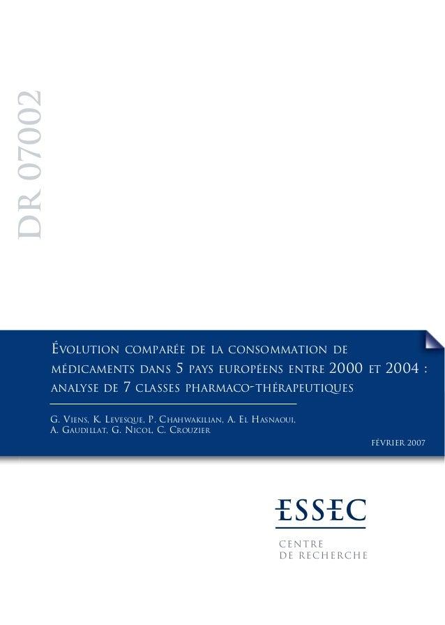 ÉVOLUTION COMPARÉE DE LA CONSOMMATION DE MÉDICAMENTS DANS 5 PAYS EUROPÉENS ENTRE 2000 ET 2004 : ANALYSE DE 7 CLASSES PHARM...