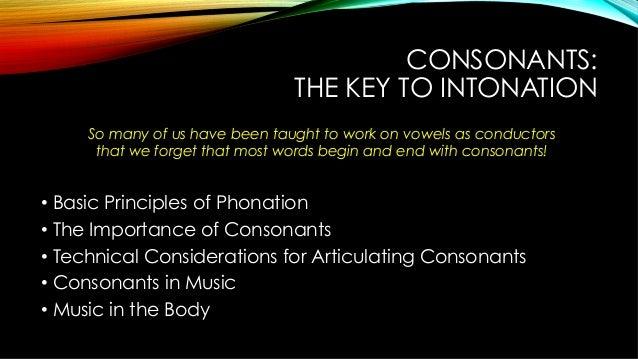 Consonants: The Key To Intonation Slide 2