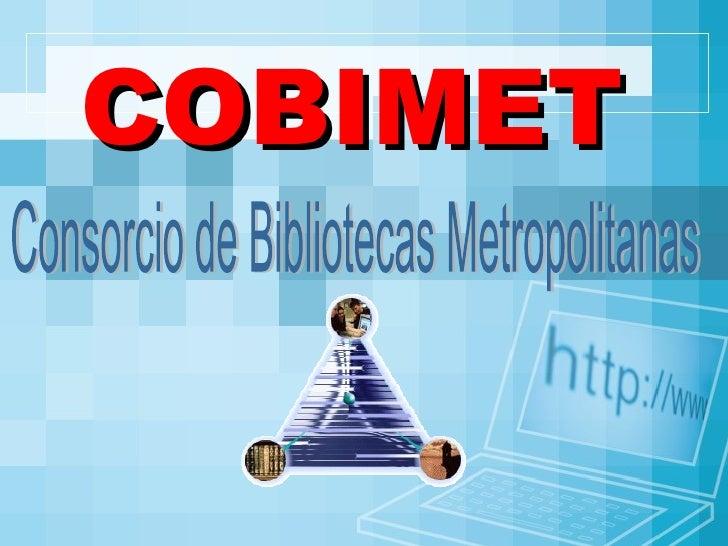 COBIMET Consorcio de Bibliotecas Metropolitanas