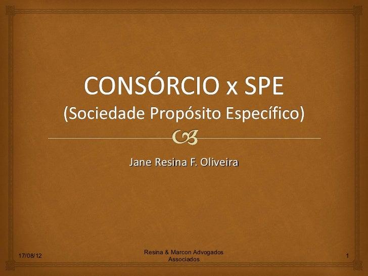 Jane Resina F. Oliveira              Resina & Marcon Advogados17/08/12                                  1                 ...
