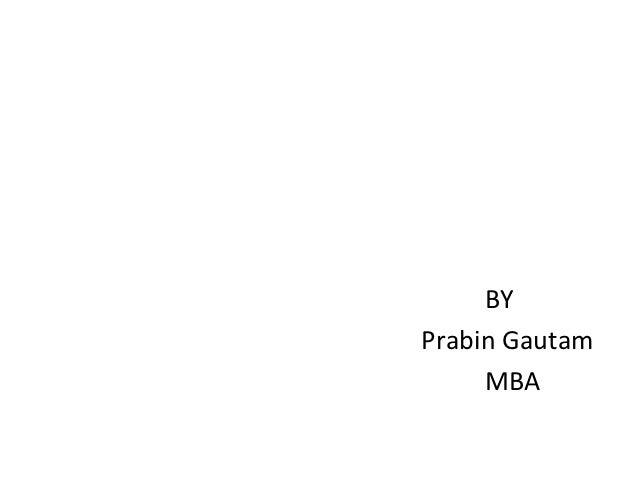 BYPrabin Gautam     MBA