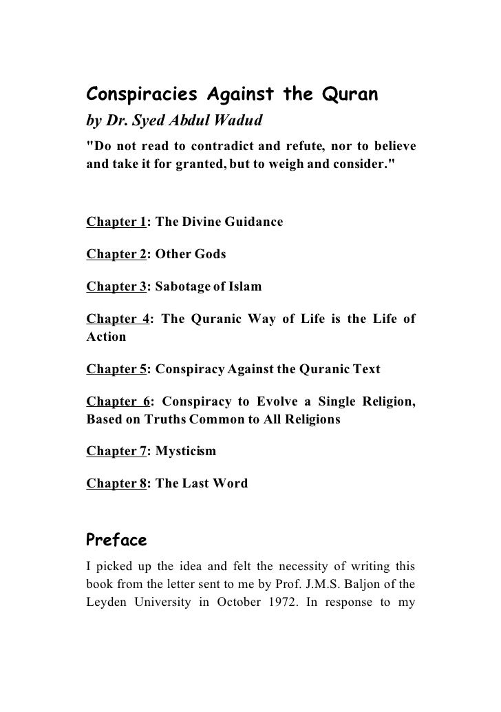 Conspiracies Against the Quran by Dr. Syed Abdul Wadud quot;Do not read to contradict and refute, nor to believe and take ...