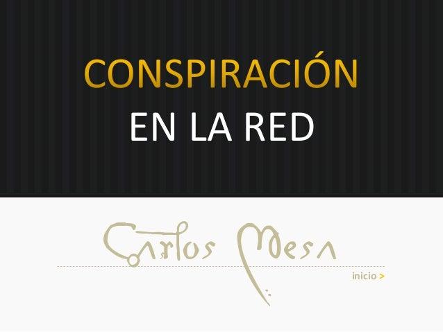 EN LA RED Carlos Mesa inicio >