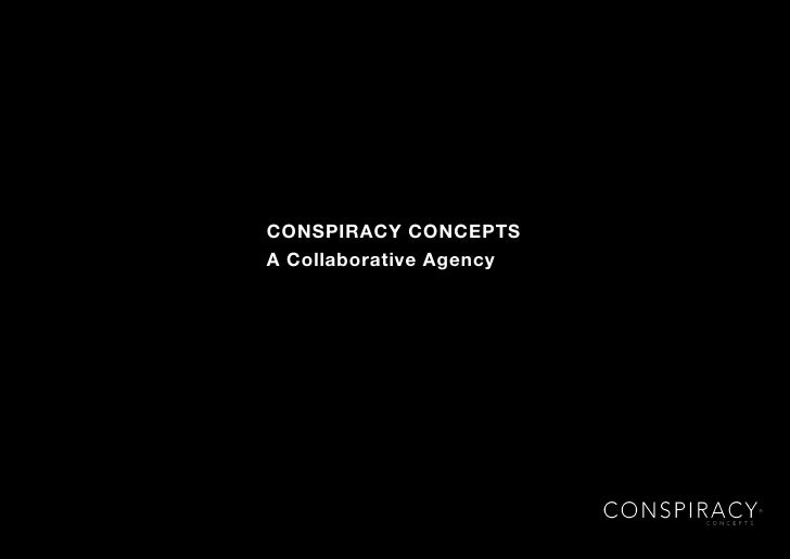 CONSPIRACY CONCEPTSA Collaborative Agency