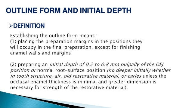 OUTLINE FORM AND INITIAL DEPTH DEFINITION