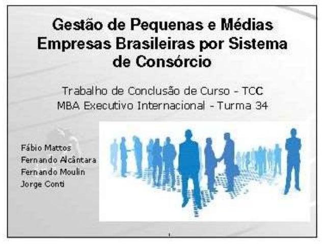 Consórcio realiza   gestao de p equenas e medias empresas brasileiras por sistema de consorcio