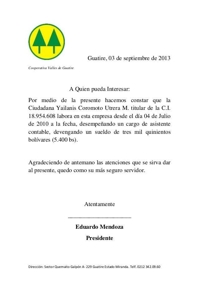 Dirección: Sector Quemaito Galpón A- 229 Guatire Estado Miranda. Telf. 0212 342.09.60 Guatire, 03 de septiembre de 2013 Co...