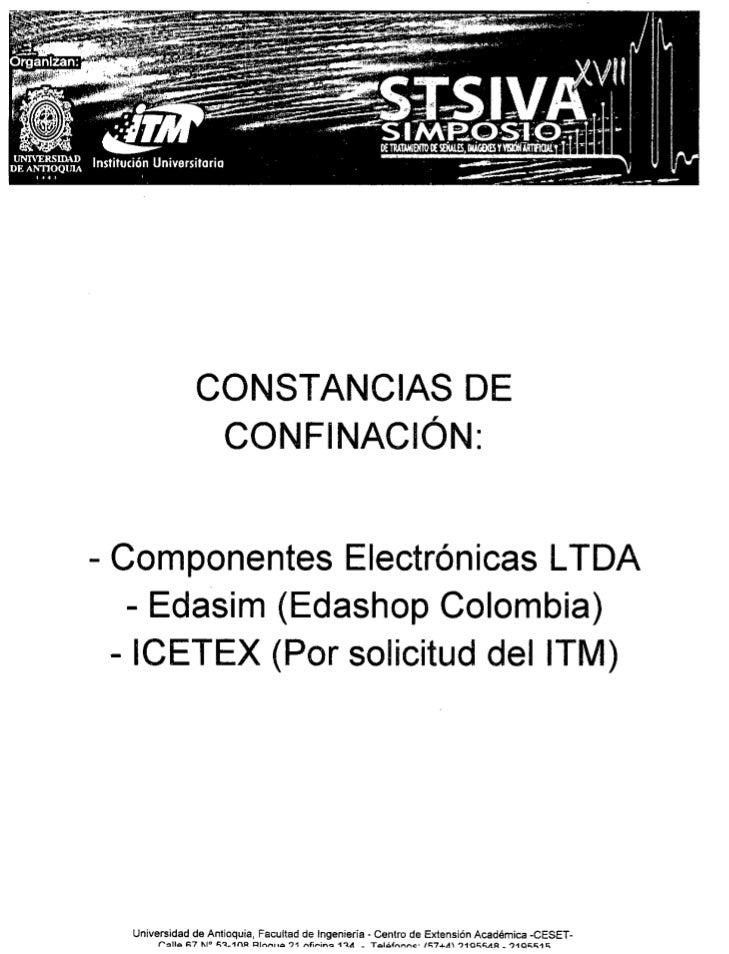 CONSTANCIAS DE                   CONFINACiÓN:- Componentes Electrónicas LTOA   - Edasim (Edashop Colombia)  - ICETEX (Por ...
